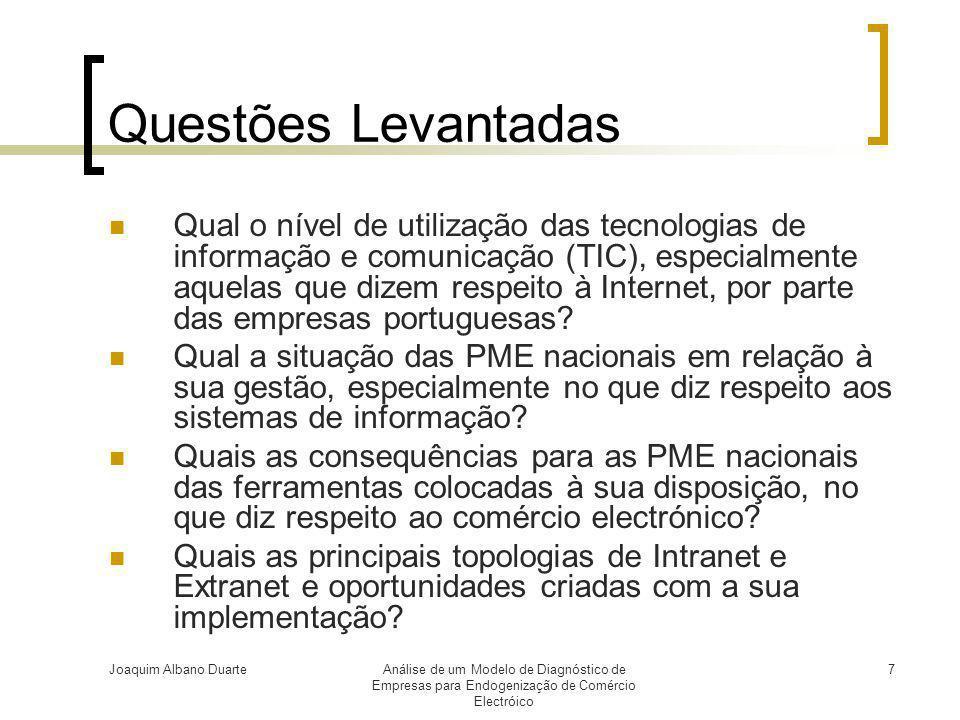 Joaquim Albano DuarteAnálise de um Modelo de Diagnóstico de Empresas para Endogenização de Comércio Electróico 7 Questões Levantadas  Qual o nível de