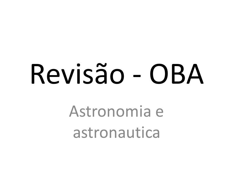 Revisão - OBA Astronomia e astronautica