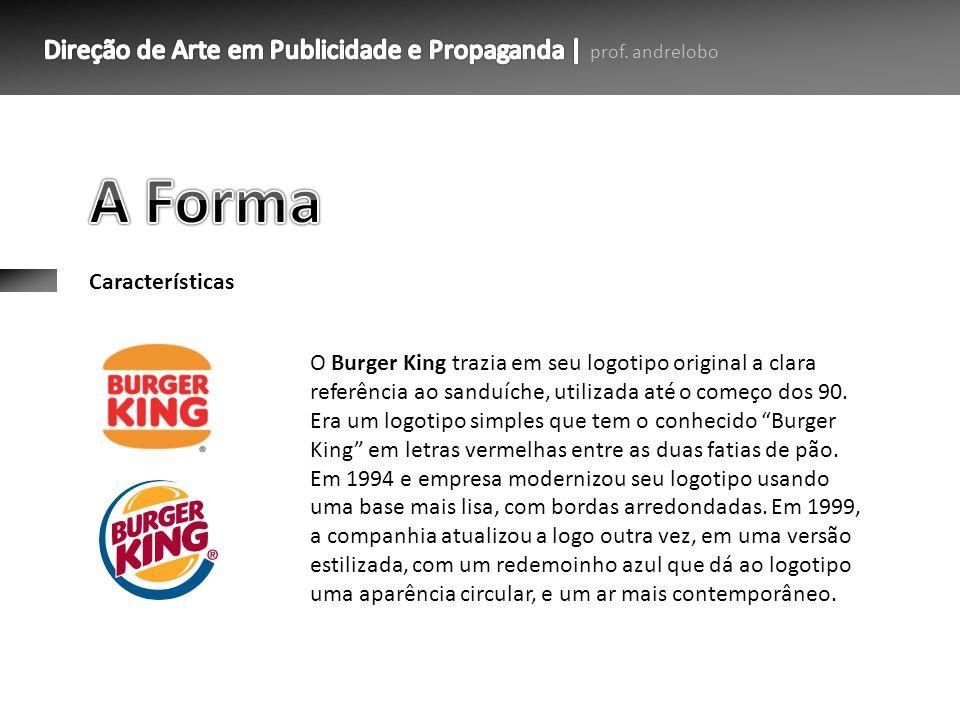 Características O Burger King trazia em seu logotipo original a clara referência ao sanduíche, utilizada até o começo dos 90. Era um logotipo simples