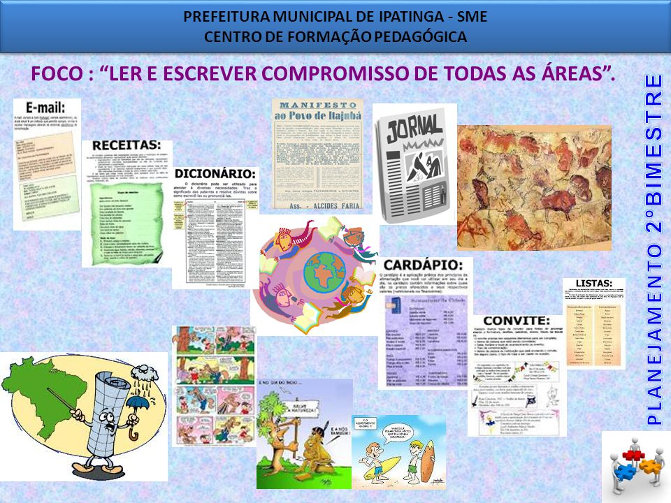 FOCO : LER E ESCREVER COMPROMISSO DE TODAS AS ÁREAS .