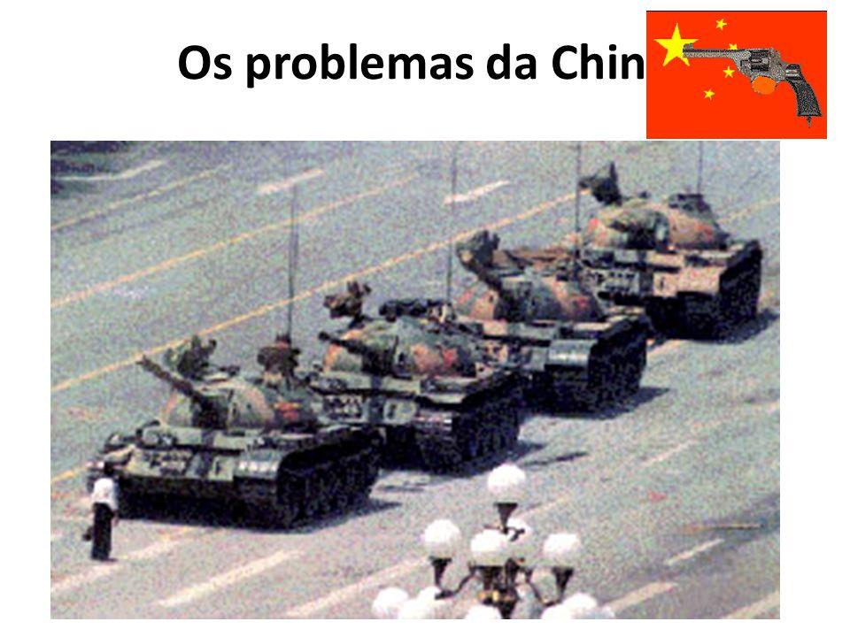 Os problemas da China • A China ainda é um país socialista ditatorial, apresentando sérios problemas internos, como a intensa aplicação da pena de mor