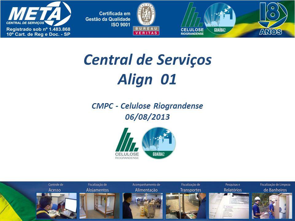 Central de Serviços Align 01 CMPC - Celulose Riograndense 06/08/2013