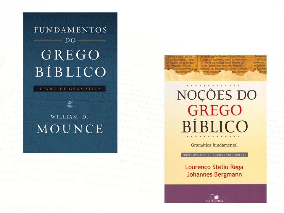 Dicas de Sites • Grego do Novo Testamento: Site do livro Noções do Grego Bíblico dos Profs.