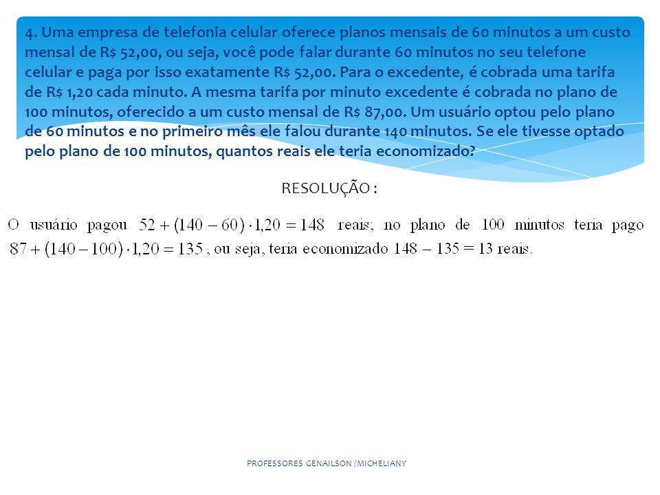 PROFESSORES GENAILSON /MICHELIANY 5.