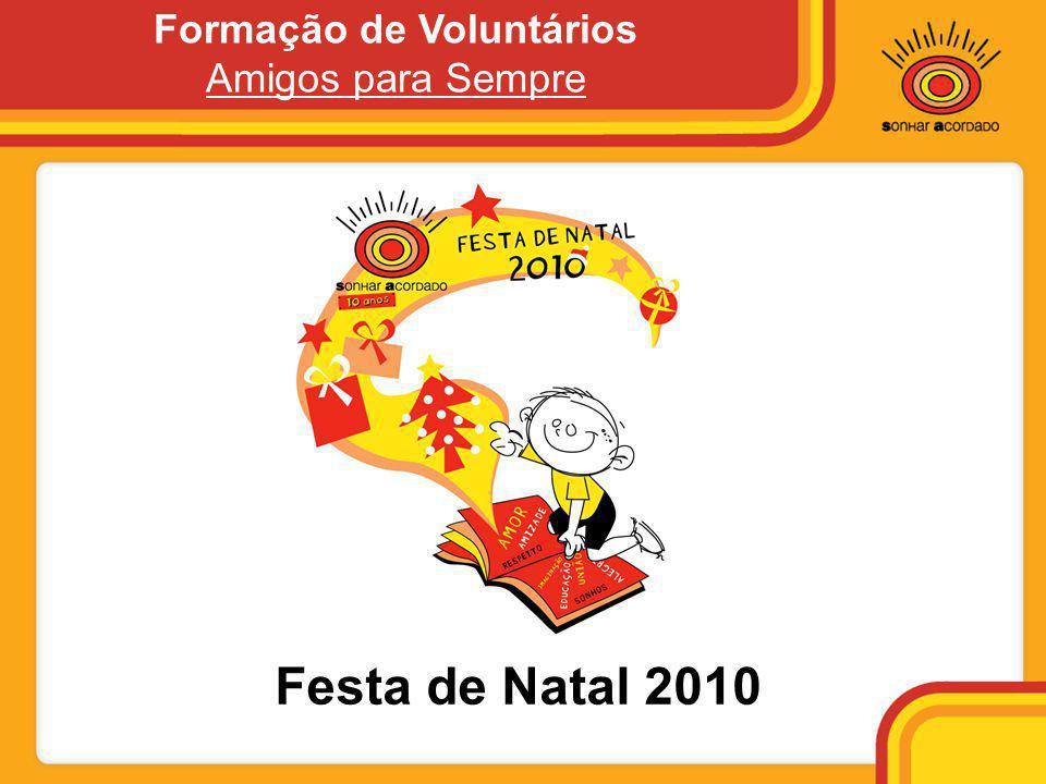 Festa de Natal 2010 Formação de Voluntários Amigos para Sempre