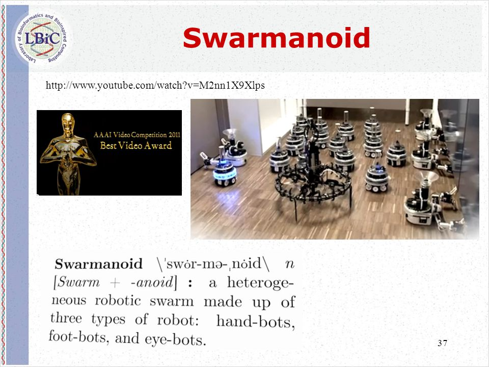 37 Swarmanoid http://www.youtube.com/watch?v=M2nn1X9Xlps