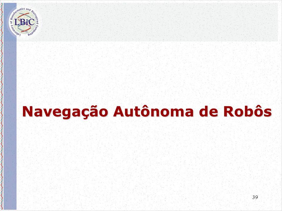 39 Navegação Autônoma de Robôs