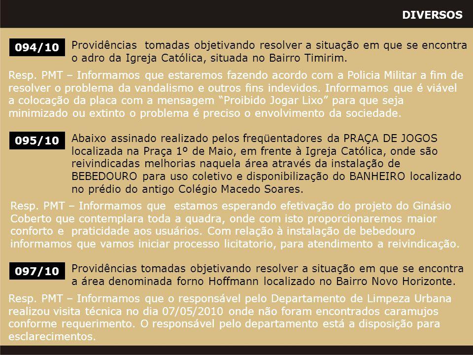 DIVERSOS 097/10 Providências tomadas objetivando resolver a situação em que se encontra a área denominada forno Hoffmann localizado no Bairro Novo Horizonte.