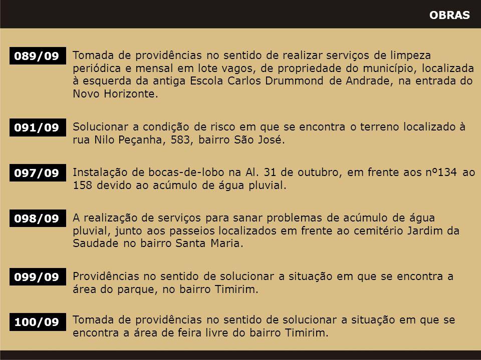 OBRAS 089/09 Tomada de providências no sentido de realizar serviços de limpeza periódica e mensal em lote vagos, de propriedade do município, localiza