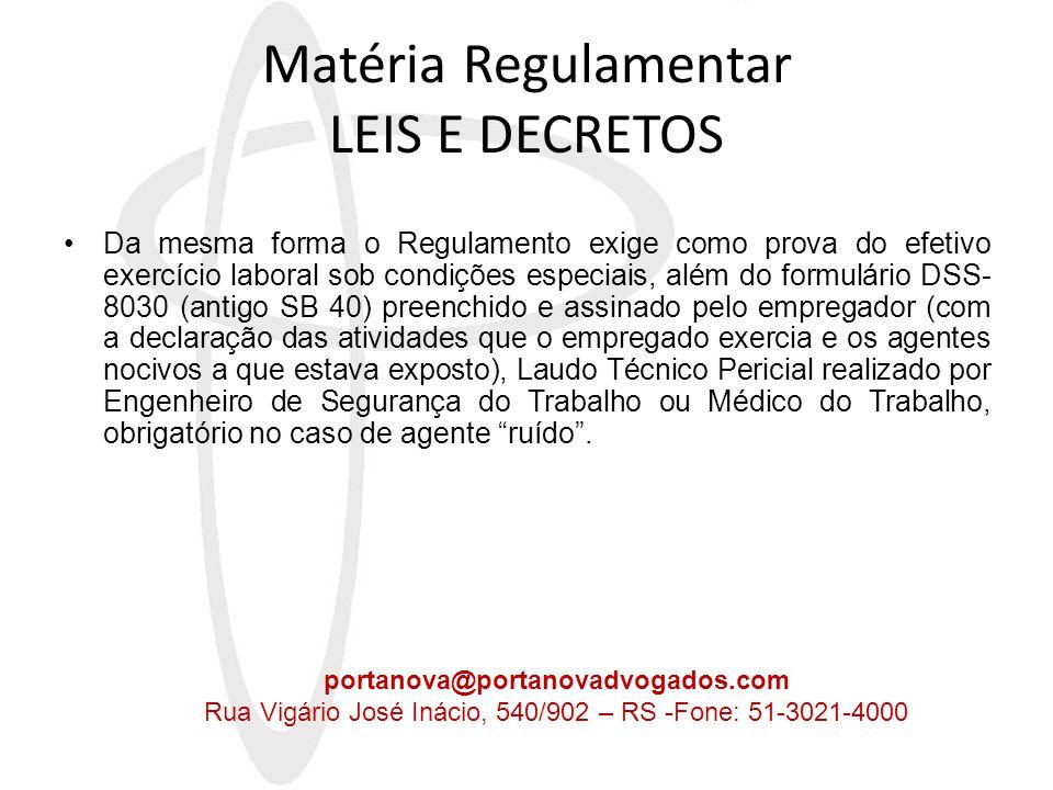 O Decreto do Lula •Recente alteração no Decreto 3.048/99 decorrente do DECRETO 4.827/03 de 3 de setembro de 2003, elucida a questão, conforme texto que segue : Art.