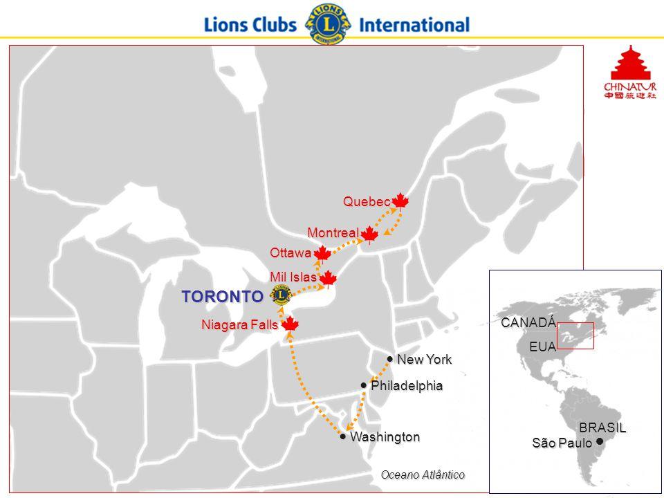 TORONTO Niagara Falls Mil Islas Ottawa Montreal Quebec ● Washington ● New York ● Philadelphia São Paulo ● EUA CANADÁ BRASIL Oceano Atlântico