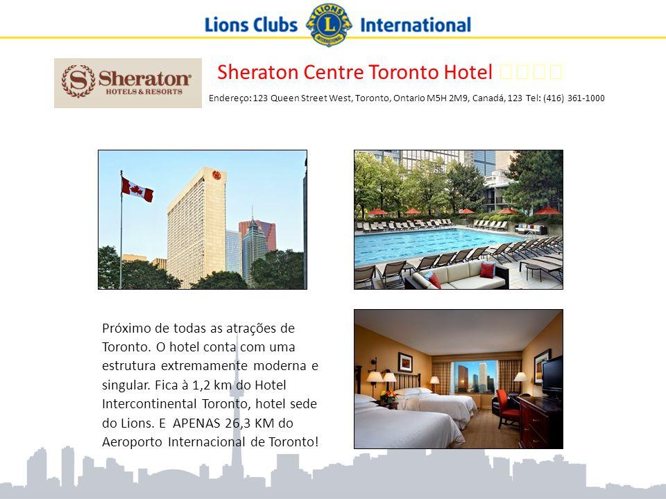 Sheraton Centre Toronto Hotel ★★★★ Endereço: 123 Queen Street West, Toronto, Ontario M5H 2M9, Canadá, 123 Tel: (416) 361-1000 Próximo de todas as atra
