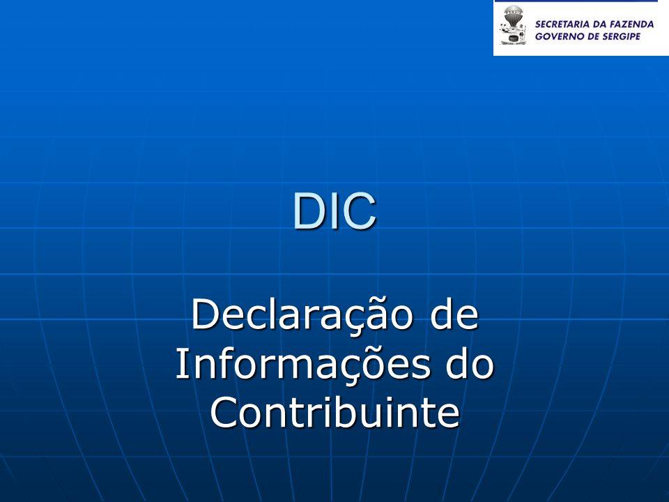 DIC Declaração de Informações do Contribuinte