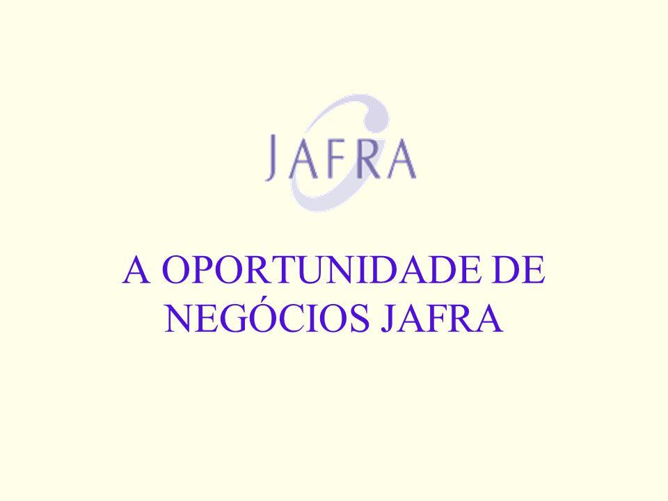 A OPORTUNIDADE DE NEGÓCIOS JAFRA