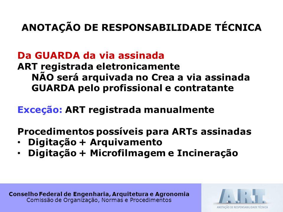 Conselho Federal de Engenharia, Arquitetura e Agronomia Comissão de Organização, Normas e Procedimentos ANOTAÇÃO DE RESPONSABILIDADE TÉCNICA Da GUARDA