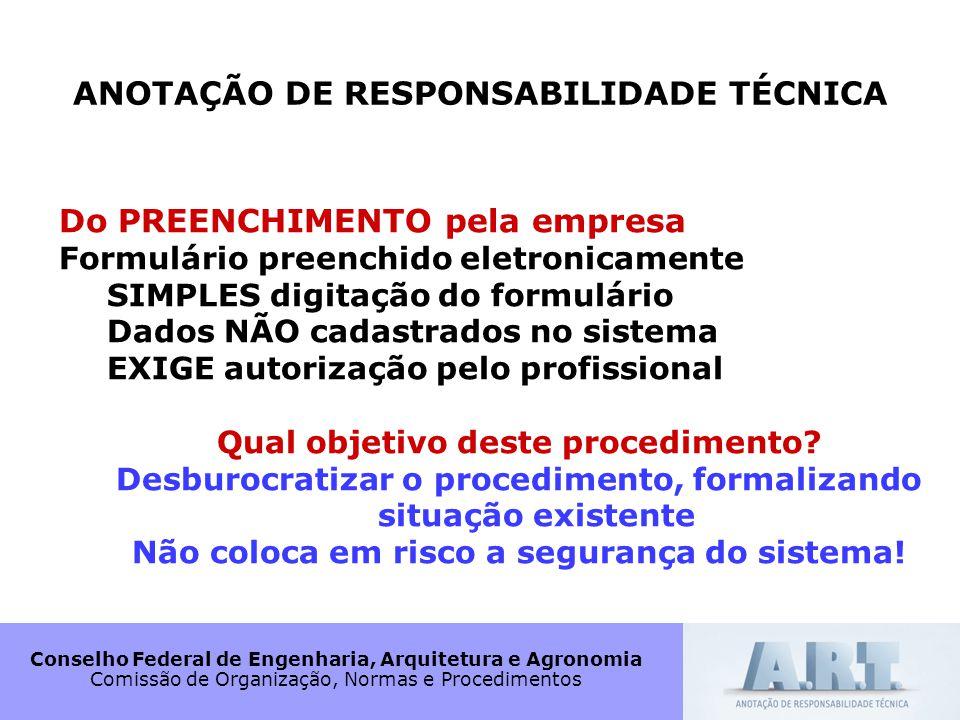 Conselho Federal de Engenharia, Arquitetura e Agronomia Comissão de Organização, Normas e Procedimentos ANOTAÇÃO DE RESPONSABILIDADE TÉCNICA Do PREENC