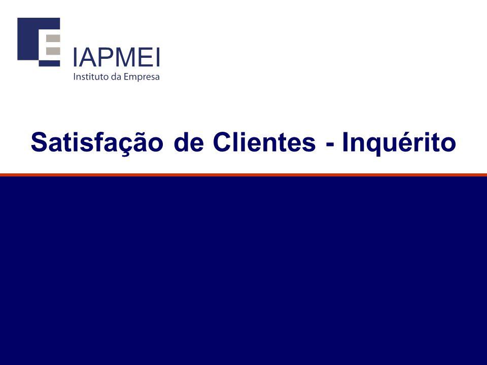 Satisfação de Clientes - Inquérito