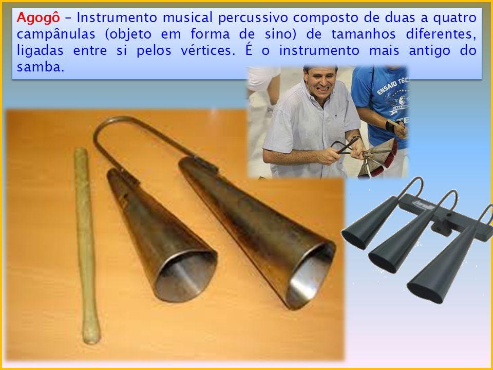 Berimbau – É um instrumento de corda usado para fazer percussão na capoeira.