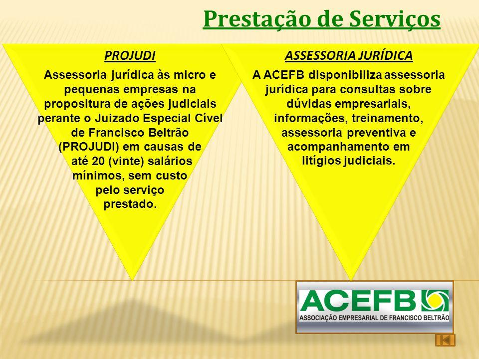 Prestação de Serviços PROJUDI Assessoria jurídica às micro e pequenas empresas na propositura de ações judiciais perante o Juizado Especial Cível de F