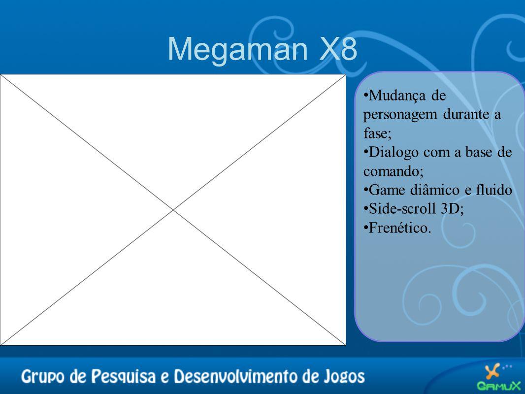 Megaman X8 • Mudança de personagem durante a fase; • Dialogo com a base de comando; • Game diâmico e fluido • Side-scroll 3D; • Frenético.