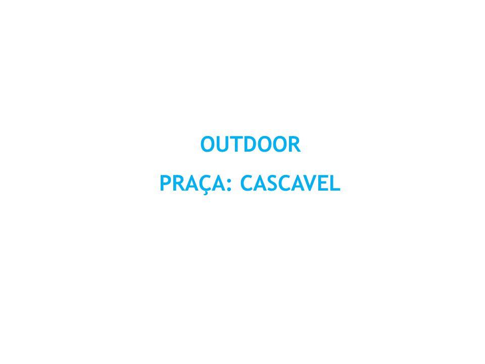 OUTDOOR PRAÇA: CASCAVEL