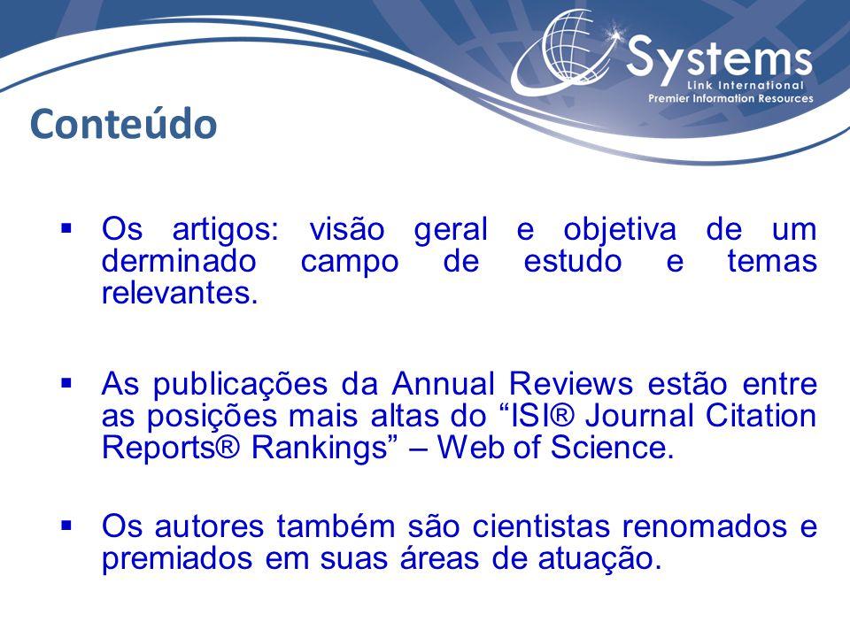  Os artigos: visão geral e objetiva de um derminado campo de estudo e temas relevantes.