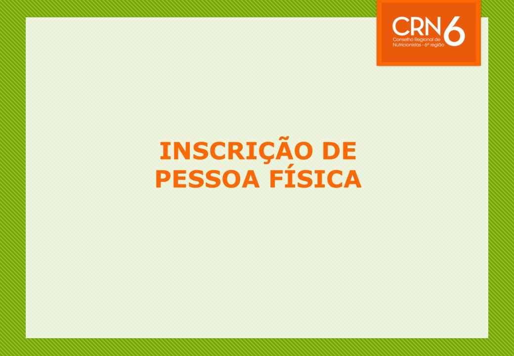 INSCRIÇÃO DE PESSOA FÍSICA
