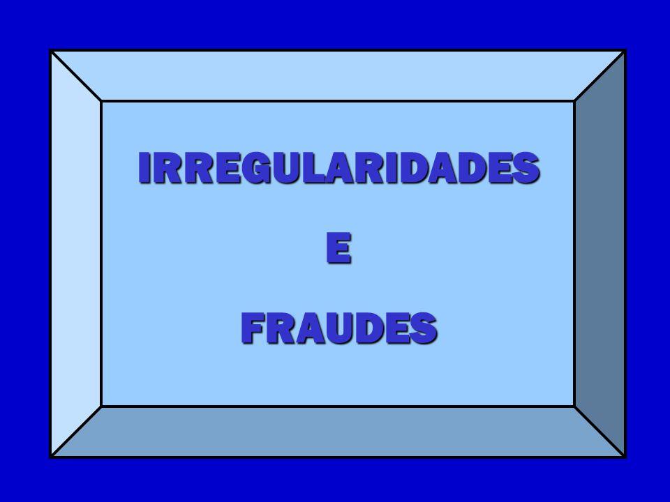 IRREGULARIDADESEFRAUDES