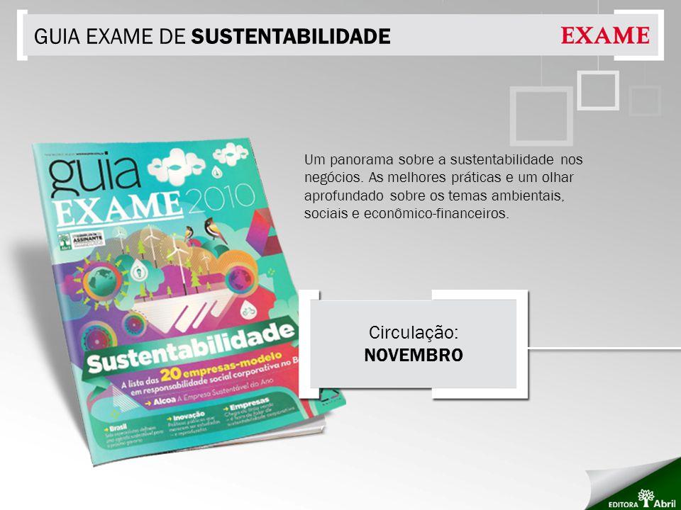 GUIA EXAME DE SUSTENTABILIDADE Um panorama sobre a sustentabilidade nos negócios. As melhores práticas e um olhar aprofundado sobre os temas ambientai