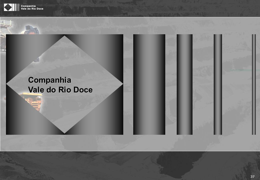 37 Companhia Vale do Rio Doce