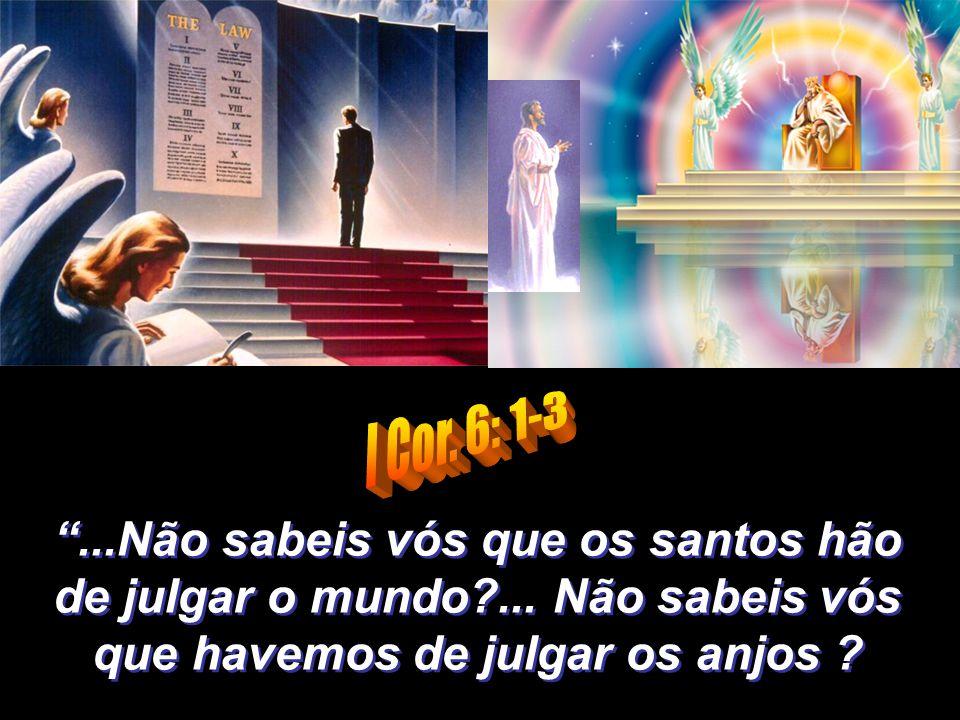 """""""E vi tronos; e assentaram-se sobre eles, e foi-lhes dado o poder de julgar... E viveram e reinaram com Cristo durante mil anos."""""""
