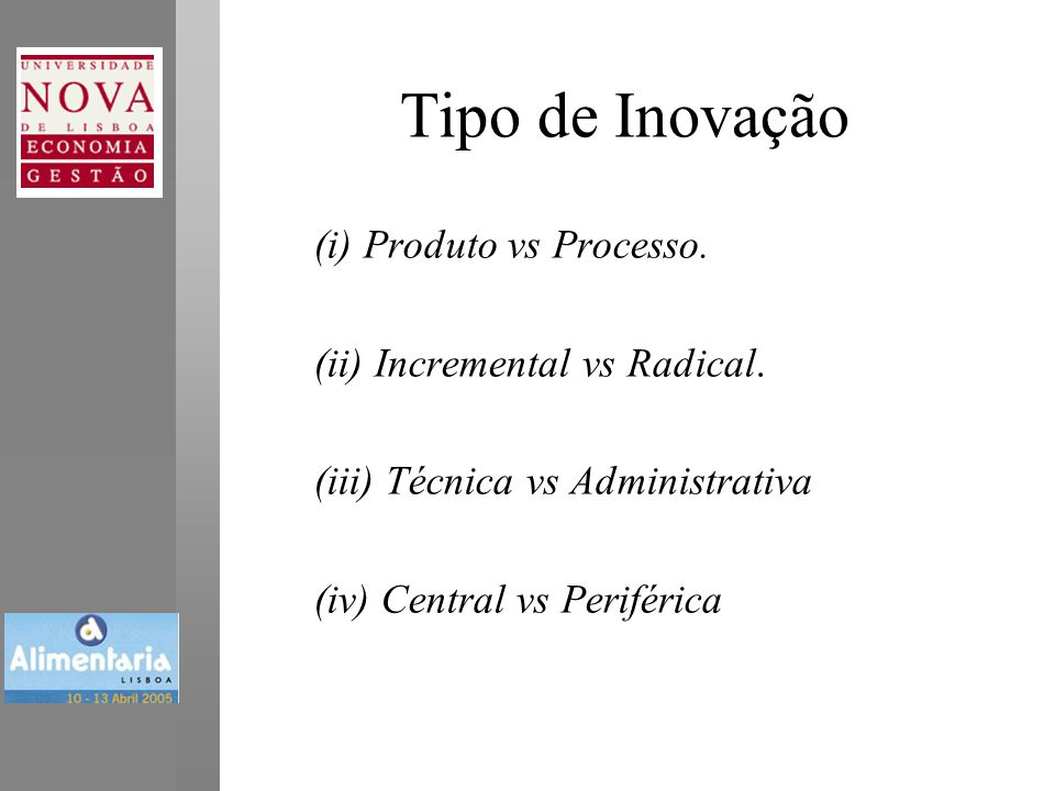 Desenvolvimento de Novos Negócios •Condições fundamentais: –Acesso a capital –Enquadramento legal –Transferência de tecnologia de I&D para comercialização