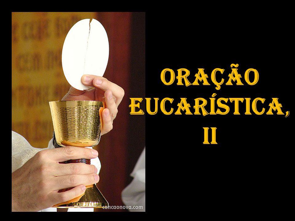 Oração Eucarística, II