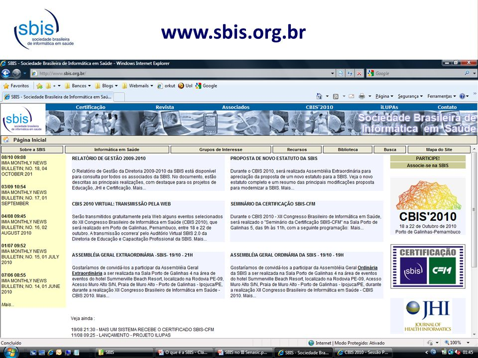 III Senasic :: Visão da Sociedade Brasileira de Informática em Saúde Certificação SBIS-CFM  Certificação de Sistemas de Registro Eletrônico em Saúde (S-RES)  Principais objetivos:  Melhorar a qualidade dos softwares de saúde no Brasil  Estabelecer requisitos mínimos de segurança, estrutura, conteúdo e funcionalidades  Contribuir para a confidencialidade e privacidade das informações de saúde  Possibilitar a eliminação segura e legal dos prontuários em papel  Aumentar o uso da informática em saúde no Brasil, e em conseqüência, melhorar a eficiência e a eficácia do sistema de saúde brasileiro