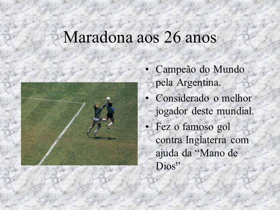 """Maradona aos 26 anos •Campeão do Mundo pela Argentina. •Considerado o melhor jogador deste mundial. •Fez o famoso gol contra Inglaterra com ajuda da """""""