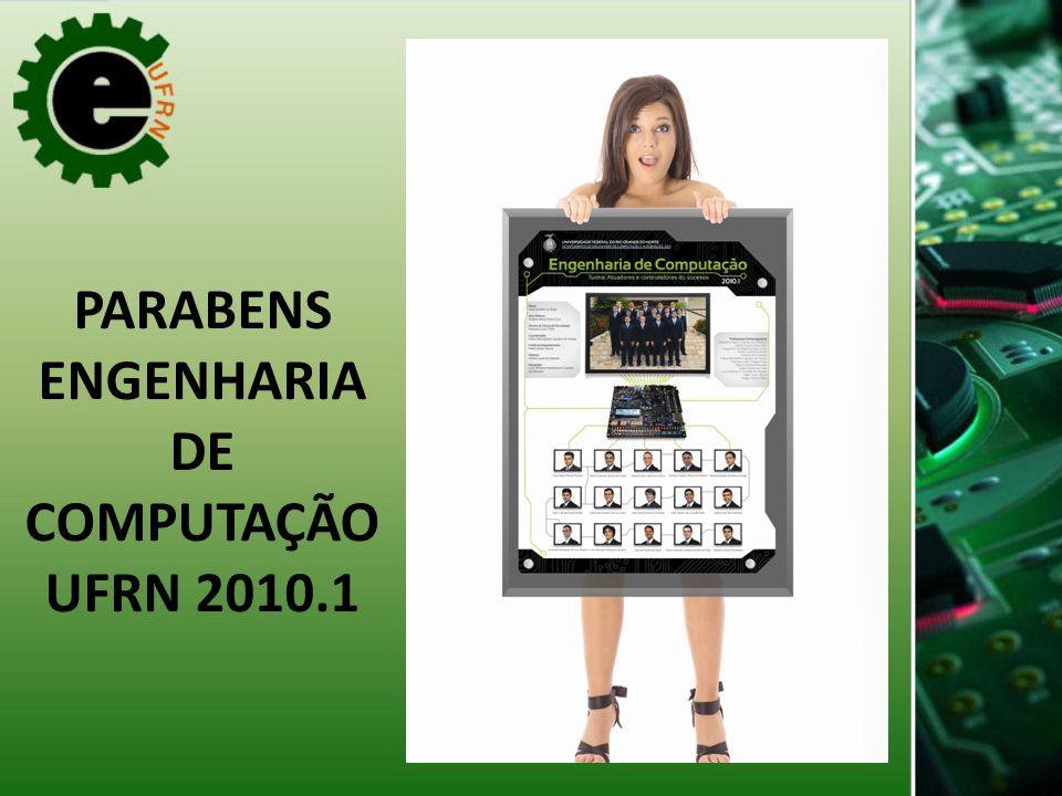 PARABENS ENGENHARIA DE COMPUTAÇÃO UFRN 2010.1