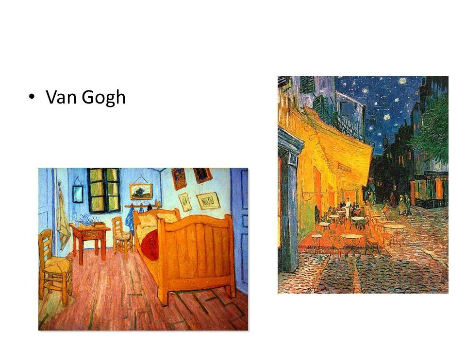• Van Gogh
