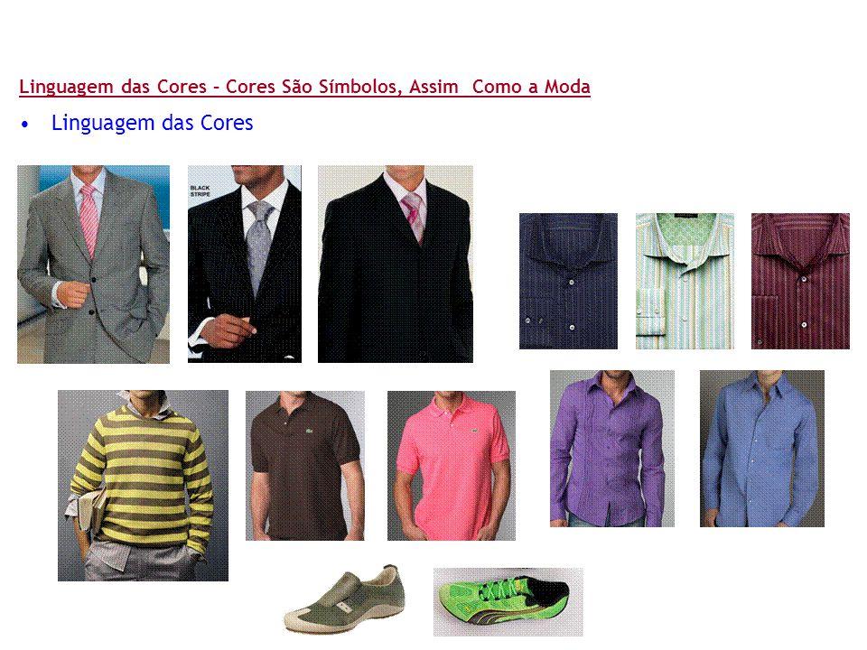 Linguagem das Cores – Cores São Símbolos, Assim Como a Moda •Linguagem das Cores
