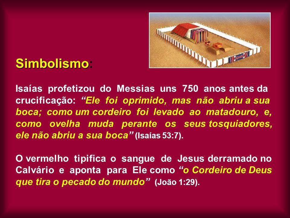 """Simbolismo Simbolismo: Isaías profetizou do Messias uns 750 anos antes da crucificação: """"Ele foi oprimido, mas não abriu a sua boca; como um cordeiro"""
