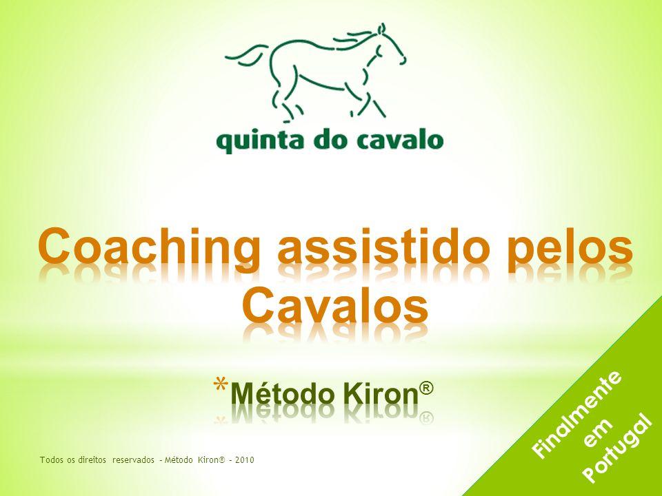 Finalmente em Portugal Todos os direitos reservados – Método Kiron® – 2010