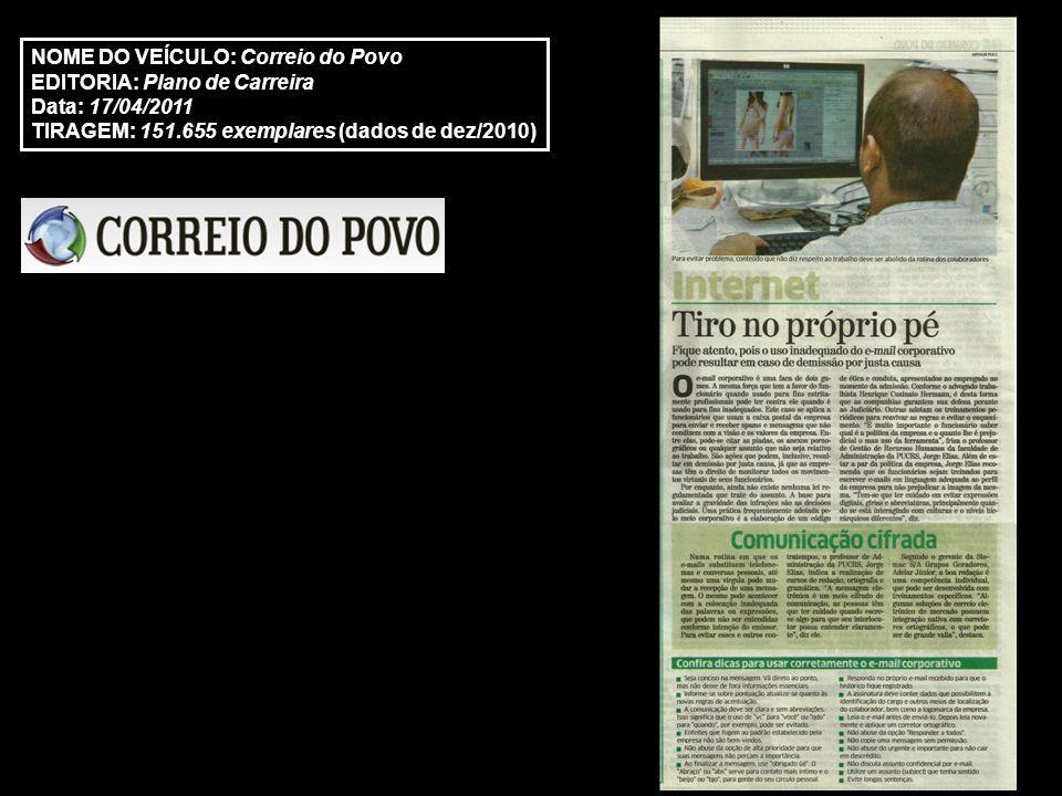 http://www.inteligenciaambiental.com.br/noticias-integra.asp?noticia=9914 NOME DO VEÍCULO: Inteligência Ambiental EDITORIA: Notícias Data: 11/04/2011 ABRANGÊNCIA: Regional