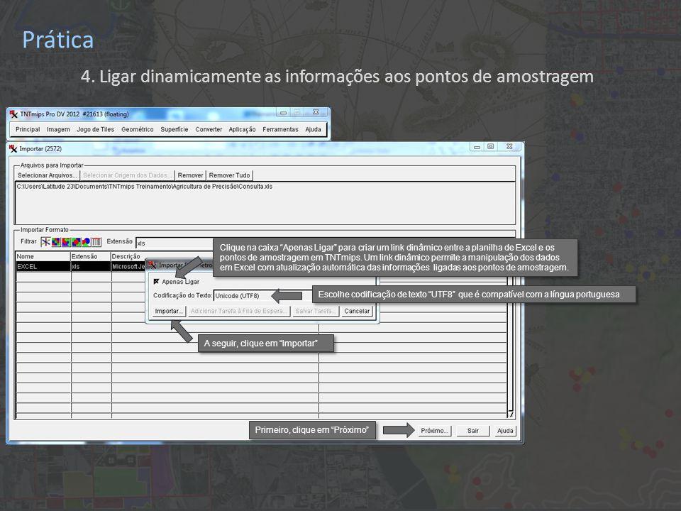 """Prática 4. Ligar dinamicamente as informações aos pontos de amostragem Escolhe codificação de texto """"UTF8"""" que é compatível com a língua portuguesa Cl"""