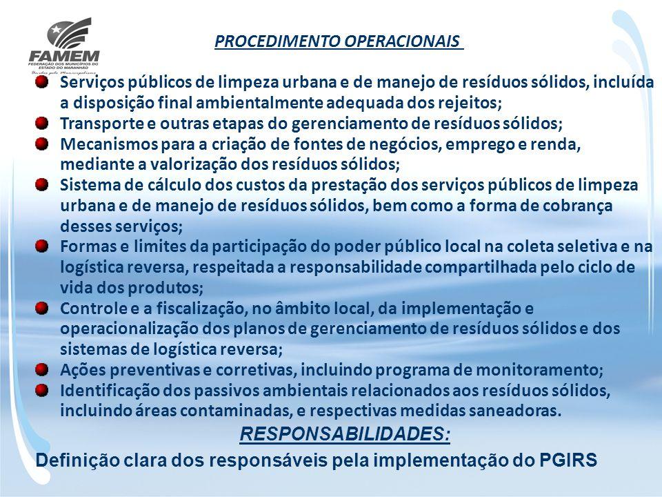 PROCEDIMENTO OPERACIONAIS Serviços públicos de limpeza urbana e de manejo de resíduos sólidos, incluída a disposição final ambientalmente adequada dos