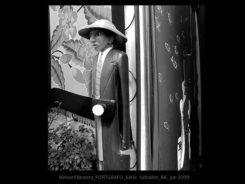 NelsonFBezerra_FOTÓGRAFO_Série Salvador_BA. jun 2009