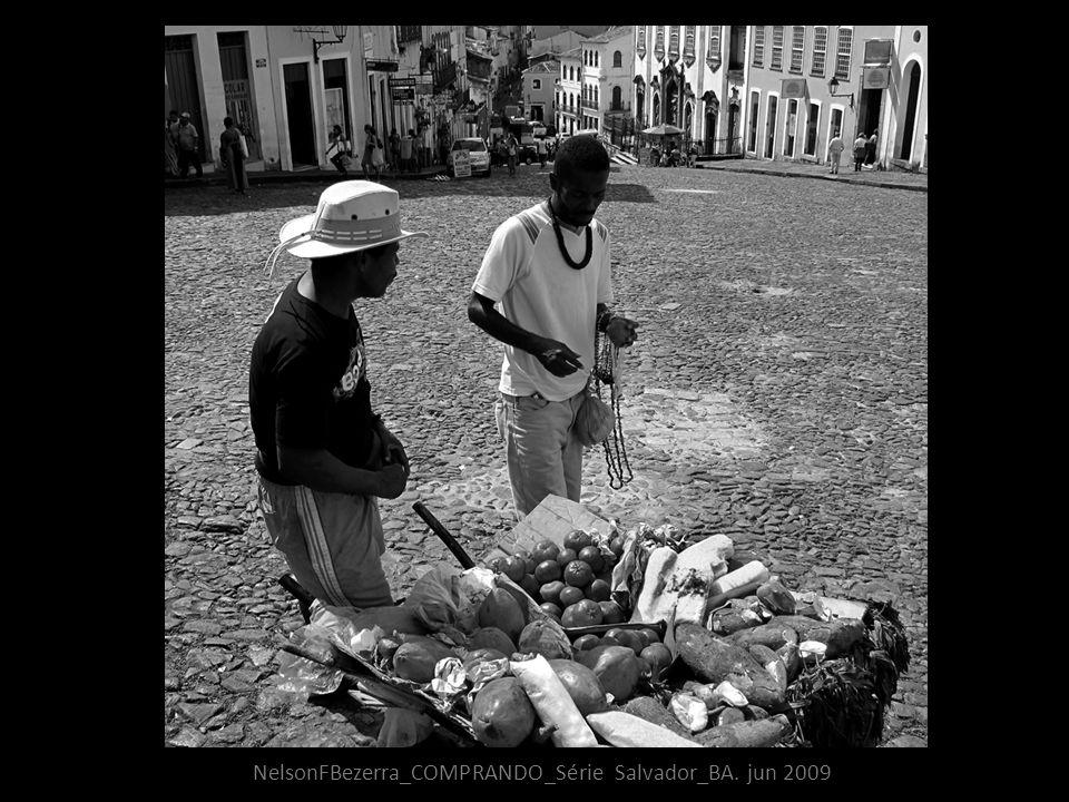 NelsonFBezerra_COMPRANDO_Série Salvador_BA. jun 2009