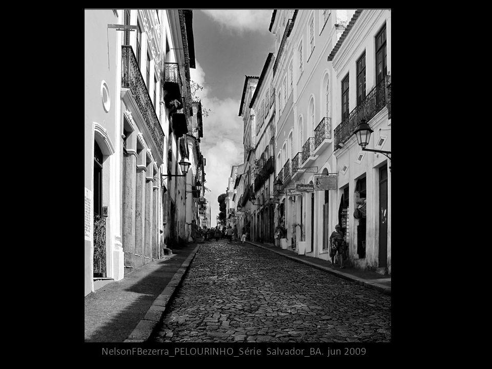 NelsonFBezerra_PELOURINHO_Série Salvador_BA. jun 2009