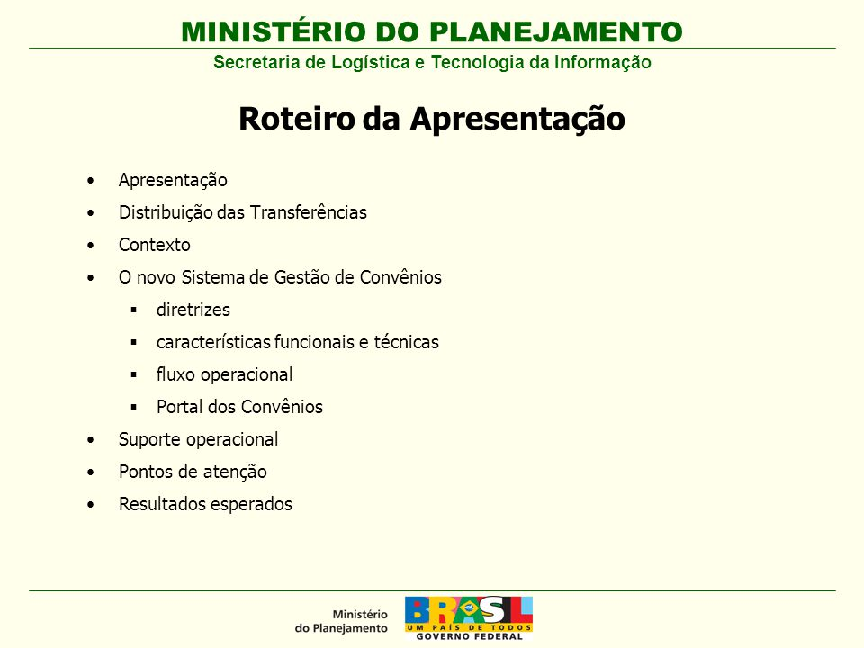 MINISTÉRIO DO PLANEJAMENTO PARECERES DA PROPOSTA