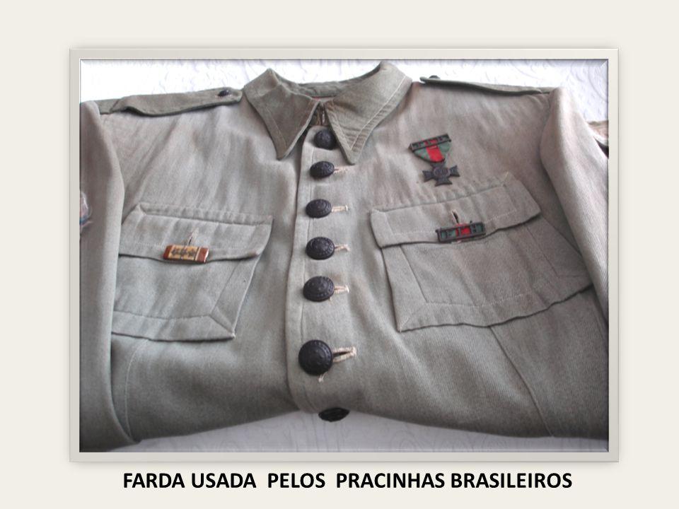 FARDA USADA PELOS PRACINHAS BRASILEIROS
