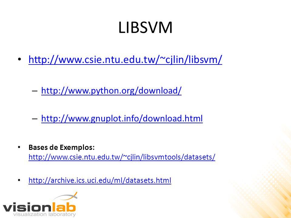 LIBSVM • http://www.csie.ntu.edu.tw/~cjlin/libsvm/ http://www.csie.ntu.edu.tw/~cjlin/libsvm/ – http://www.python.org/download/ http://www.python.org/d
