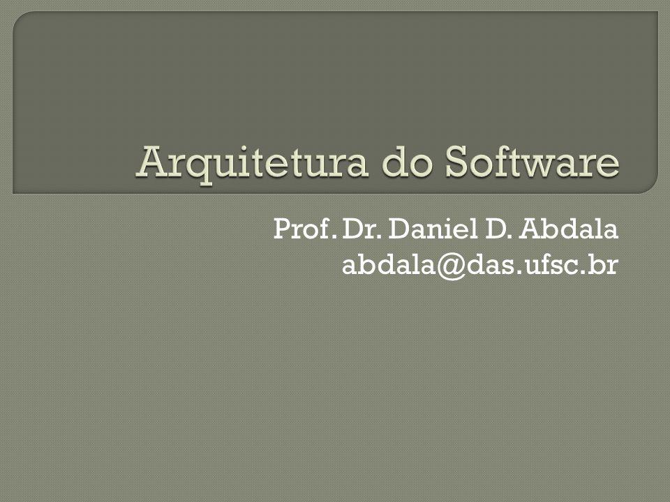 Prof. Dr. Daniel D. Abdala abdala@das.ufsc.br